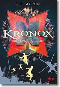 "Cover: R.T.Acron ""Kronox– vom Feind gesteuert"""