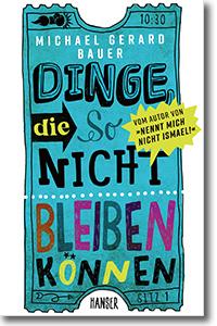 """Cover: Michael Gerard Bauer """"Dinge, die so nicht bleiben können"""""""