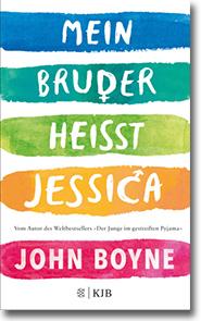 """Cover: John Boyne """"Mein Bruder heißt Jessica"""""""