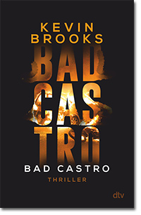 """Cover: Kevin Brooks """"Bad Castro"""""""