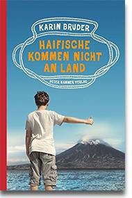"""Cover: Karin Bruder """"Haifische kommen nicht an Land"""""""