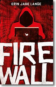 "Cover: Erin Jade Lange ""Firewall"""
