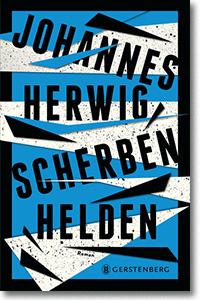 """Cover: Johannes Herwig """"Scherbenhelden"""""""