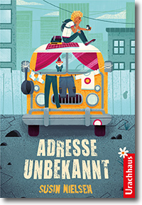 "Cover: Susin Nielsen ""Adresse unbekannt"""