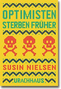 "Cover: ""Optimisten sterben früher"""