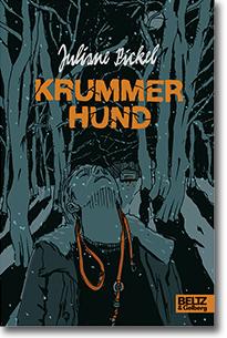 """Cover: Juliane Pickel """"Krummer Hund"""""""