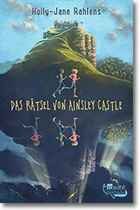 "Cover: Holly-Jane Rahlens ""Das Rätsel von Ainsley Castle"""