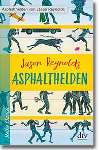 "Cover: Jason Reynolds ""Asphalthelden"""