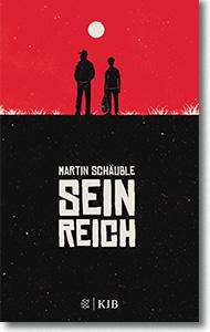 """Martin Schäuble """"Sein Reich"""""""