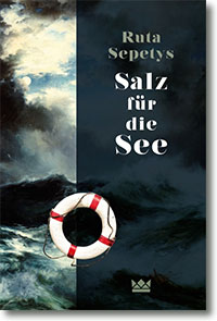 """Cover: Ruta Sepetys """"Salz für die See"""""""