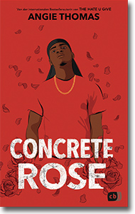 "Cover: Angie Thomas ""Concrete Rose"""