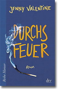 "Cover: Jenny Valentine ""Durchs Feuer"""