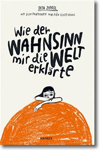 "Cover: Dita Zipfel & Rán Flygenring ""Wie der Wahnsinn mir die Welt erklärte"""